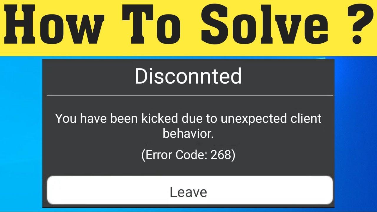 how to fix Roblox error code 268
